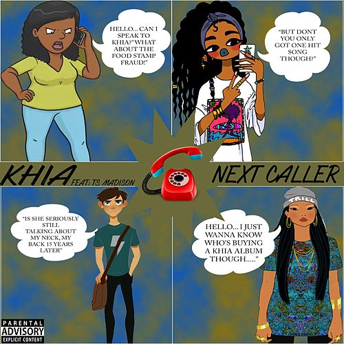 Next Caller (feat. Ts. Madison) by Khia