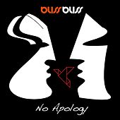 No Apology (Remixes) by Bliss Bliss
