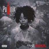 Fake Woke by The Politik