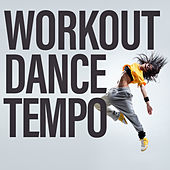 Workout Dance Tempo von Various Artists
