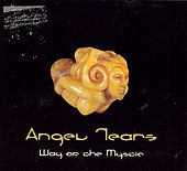 Way Of The Mystic by Angel Tears