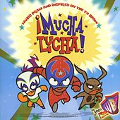 Play & Download Mucha Lucha... by Various Artists | Napster