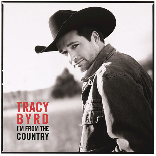 Play & Download I'm From The Country by Tracy Byrd | Napster