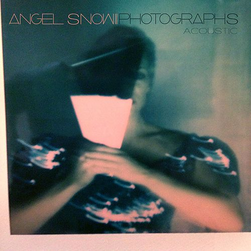 Photographs (Acoustic) by Angel Snow
