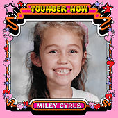 Younger Now (The Remixes) by Miley Cyrus