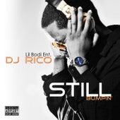 Still Bumpin' by DJ Rico