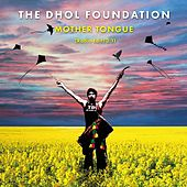 Mother Tongue (Radio Edit) by Dhol Foundation