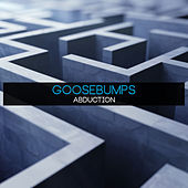 Abduction by Goosebumps