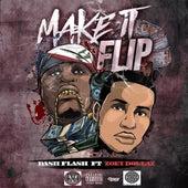Make It Flip (feat. Zoey Dollaz) by Dash Flash