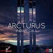 Indian Call by Arcturus