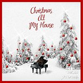Christmas at My House by Various Artists