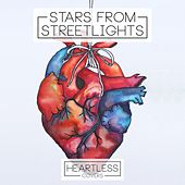 Heartless by Stars from Streetlights