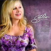 Old Time Singing by Stella Parton