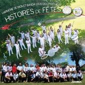Histoires de fêtes by Banda lous dou Perchigat