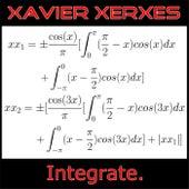 Integrate by Xavier Xerxes
