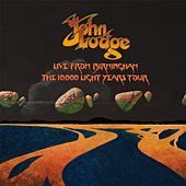 Live from Birmingham: The 10,000 Light Years Tour by John Lodge