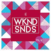 WKND SNDS, Vol. 4 by Various Artists