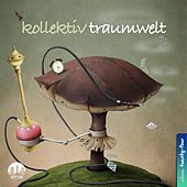 Kollektiv Traumwelt, Vol. 24 by Various Artists