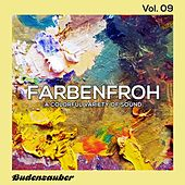 Farbenfroh, Vol. 9 by Various Artists