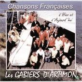Chansons françaises d'hier et d'aujourd'hui: Les Gabiers d'Artimon by Les gabiers d'Artimon