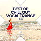 Best of Chill Out Vocal Trance 2017 - EP by Various Artists