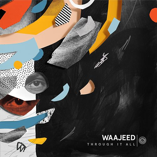 Through It All by Waajeed