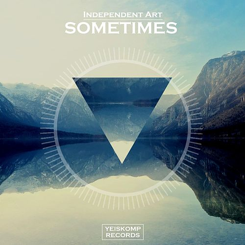 Sometimes by Independent Art