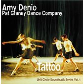 Play & Download Tattoo (Pat Graney Dance Company, Soundtrack Series No. 1) by Amy Denio | Napster