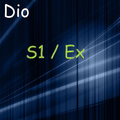 S1 / Ex - Single by Dio