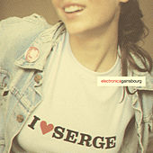 I Love Serge: Electronic Againsbourg by Serge Gainsbourg