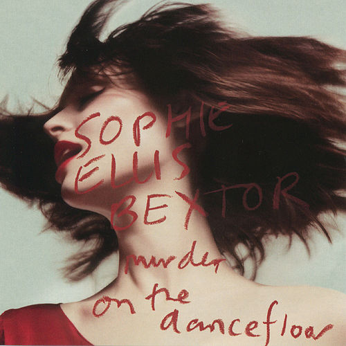 Murder On The Dancefloor by Sophie Ellis Bextor