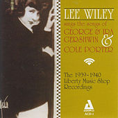 Sings the Songs of George & Ira Gershwin & Cole Porter by Lee Wiley