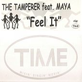Feel It by The Tamperer