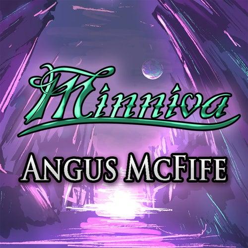 Angus McFife von Minniva