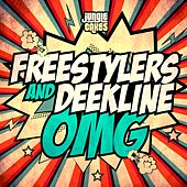 Omg by Freestylers