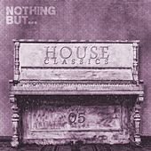 Nothing But... House Classics, Vol. 5 - EP by Various Artists