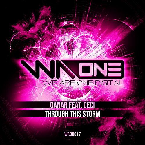 Through This Storm 9 (Extended Mix) (feat. Ceci) by Ganar