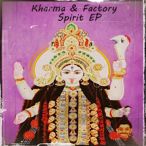 Spirit - Single by Kharma Factory