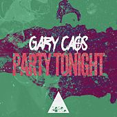 Party Tonight by Gary Caos