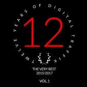 Twelve Years Of Digital Traffik Vol.1 by Various Artists
