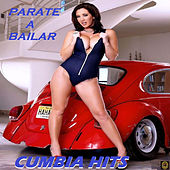 Parate A Bailar by Cumbia Hits