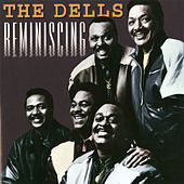 Play & Download Reminiscing by The Dells | Napster