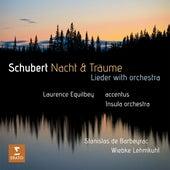 Schubert: Nacht und Träume by Laurence Equilbey