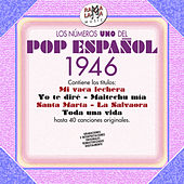 Los Nº 1 Pop Español 1946 by Various Artists