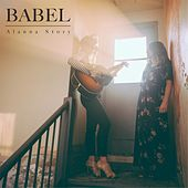 Babel by Alanna Story