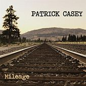 Mileage by Patrick Casey