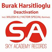 Deactivation by Burak Harsitlioglu