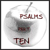 Psalms, Pt. 10 by Richard Thomas