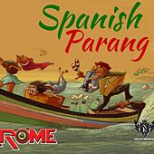 Spanish Parang by Rome