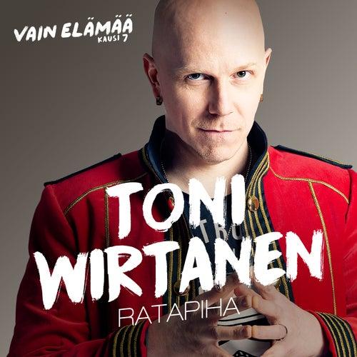 Ratapiha (Vain elämää kausi 7) by Toni Wirtanen